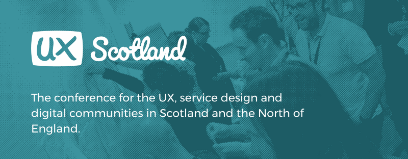 UX Scotland 2017