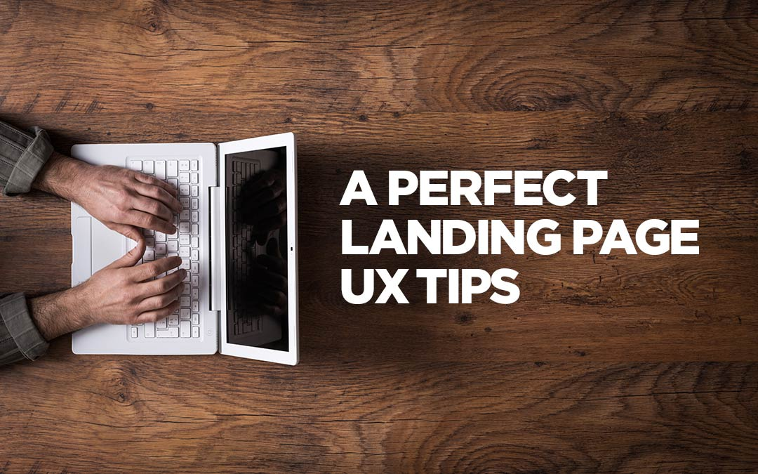 UX Tips To Make A Perfect Landing Page – Infographics