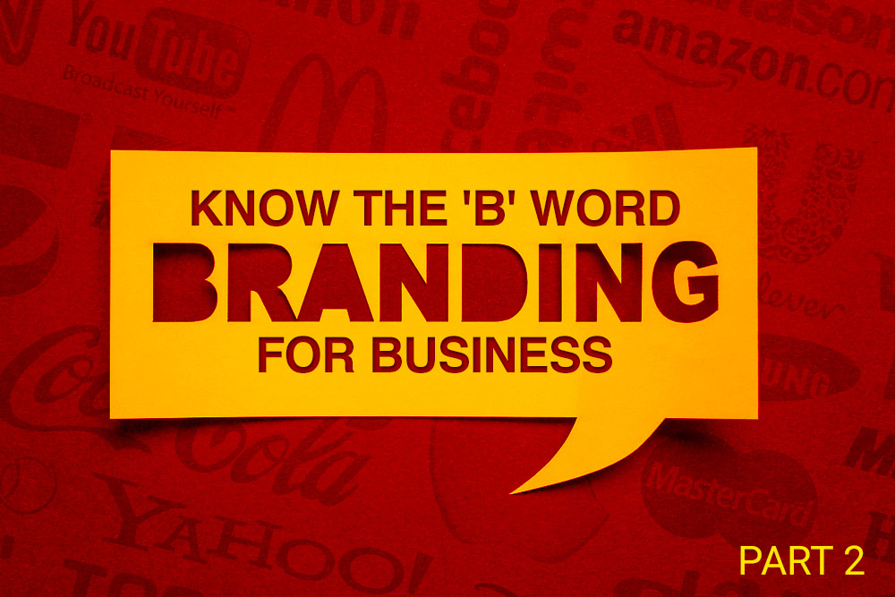 What Is Branding? A to Z Branding Guide (Part 2)