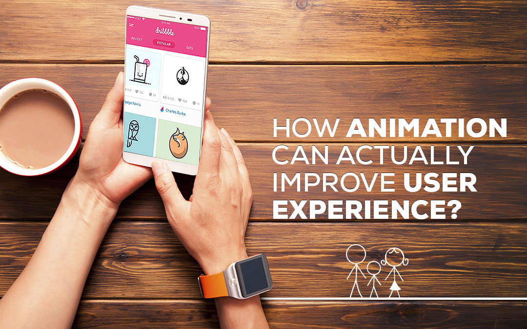 How Animation Can Actually Improve User Experience?