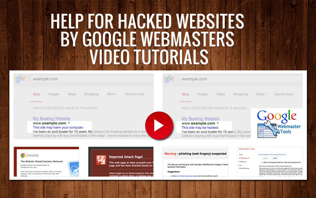 Help For Hacked Websites By Google Webmasters Video Tutorials