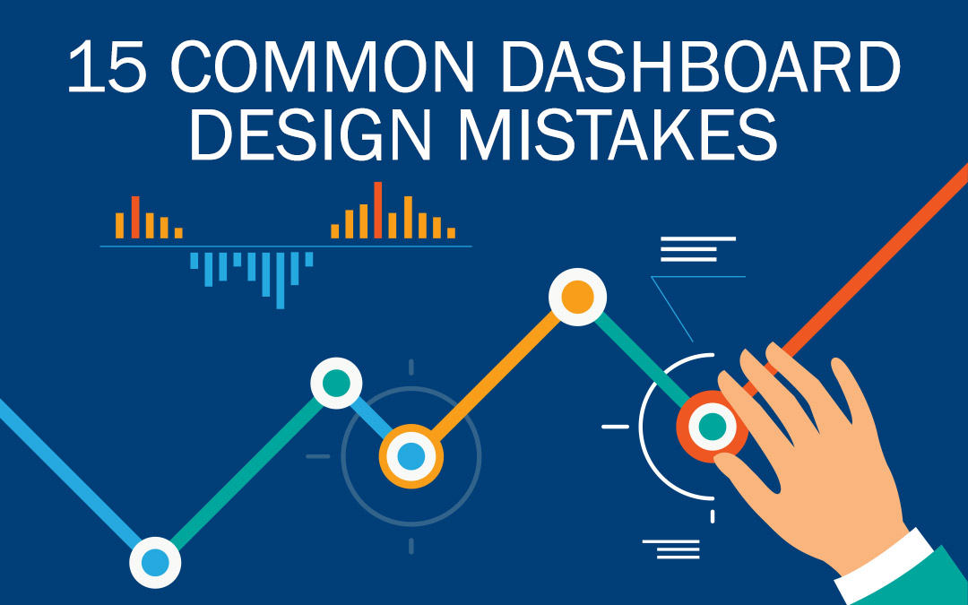 15 Common Dashboard Design Mistakes