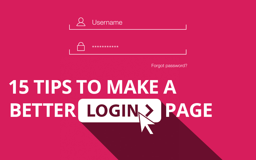 15 Tips To Make a Better Login Page