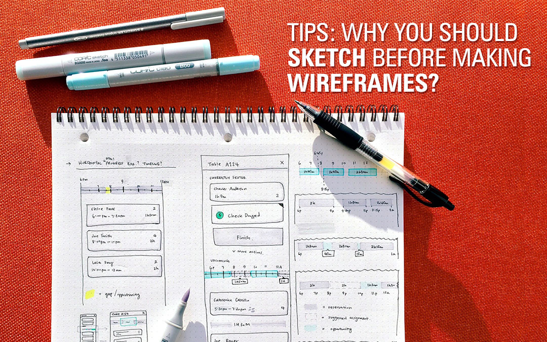 Tips : Why You Should Sketch Before Making Wireframes?