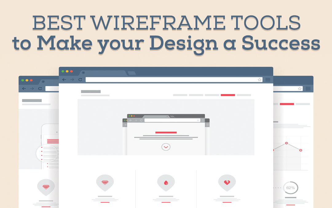 Best Wireframe Tools To Make Your Design A Success
