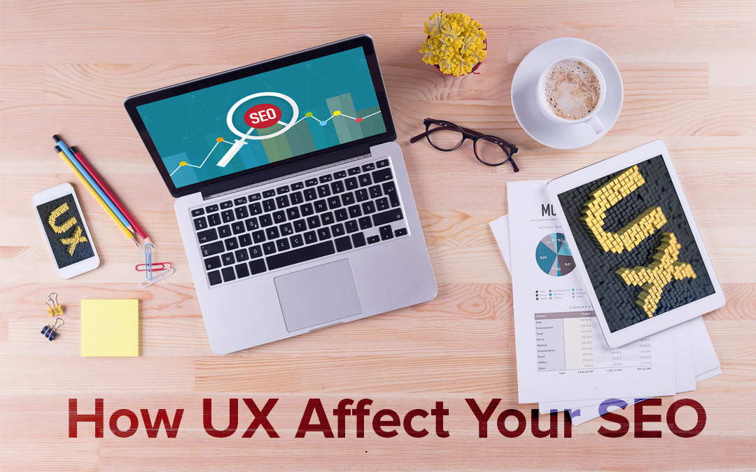 Tips: How UX Affect Your SEO