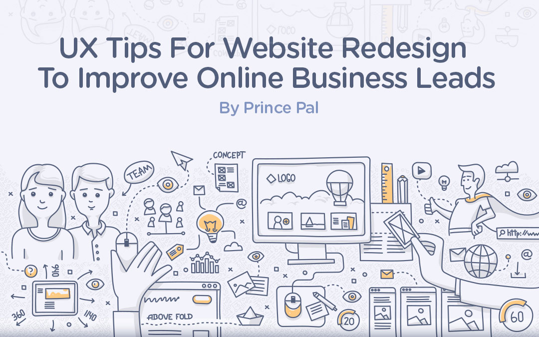 UX Tips For Website Redesign To Improve Online Business Leads