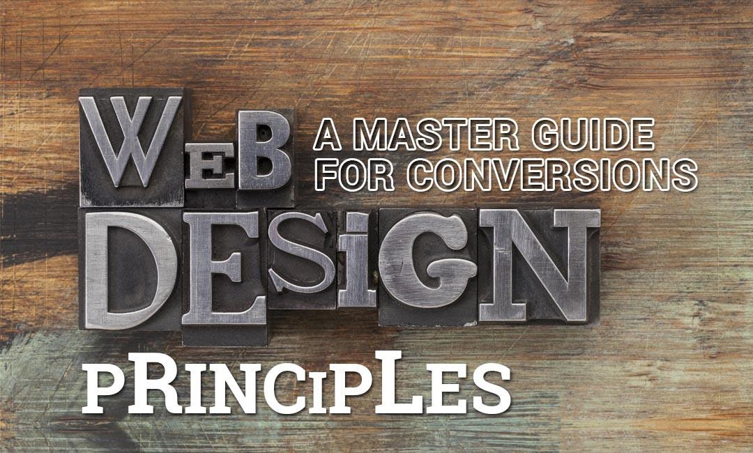 Web Design Principles – A Master Guide For Conversions