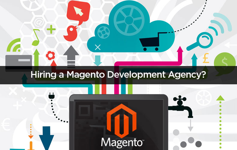 Key Factors To Consider Before Hiring A Magento Development Agency From India In 2015