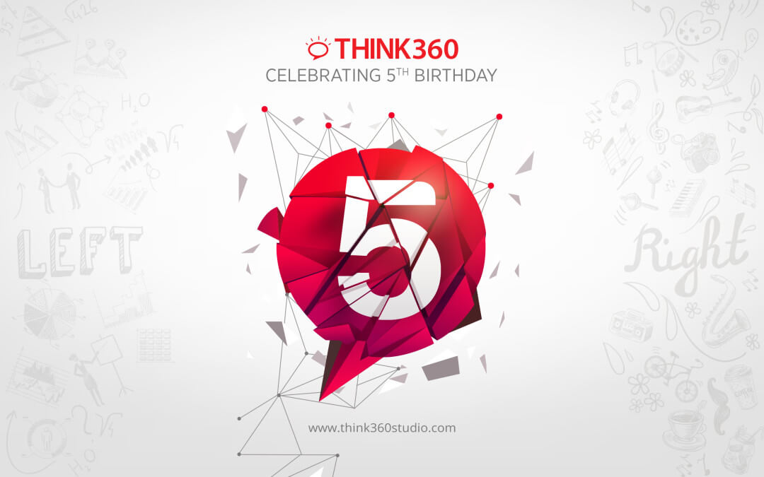 Think 360 Studio Celebrating 5th Birthday Anniversary