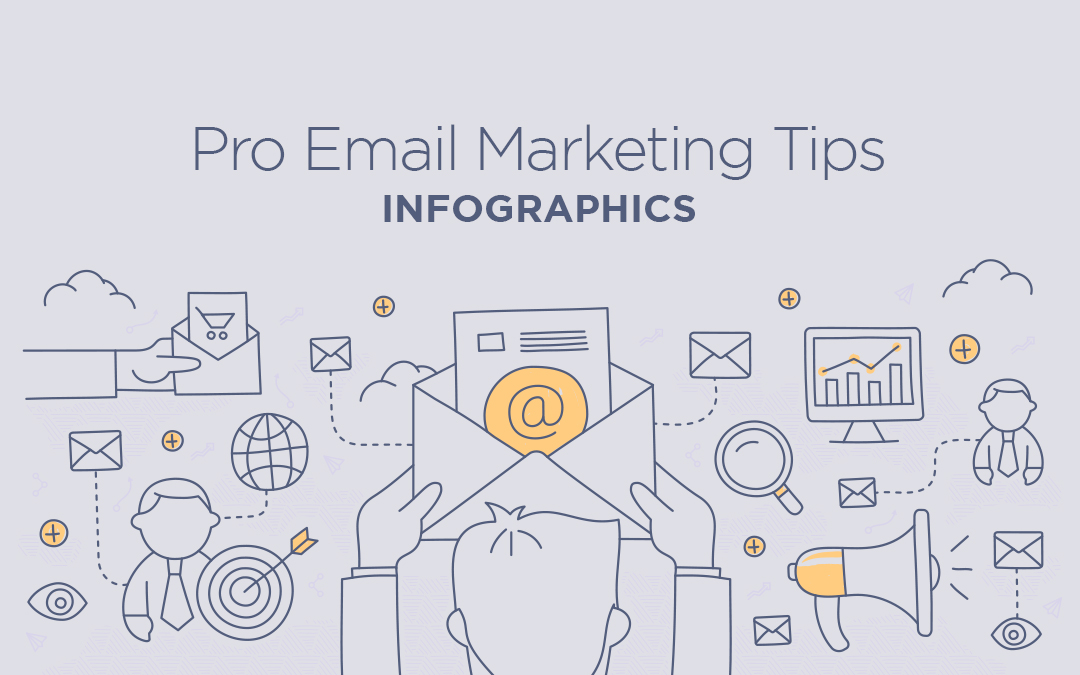 Pro Email Marketing Tips – Infographics