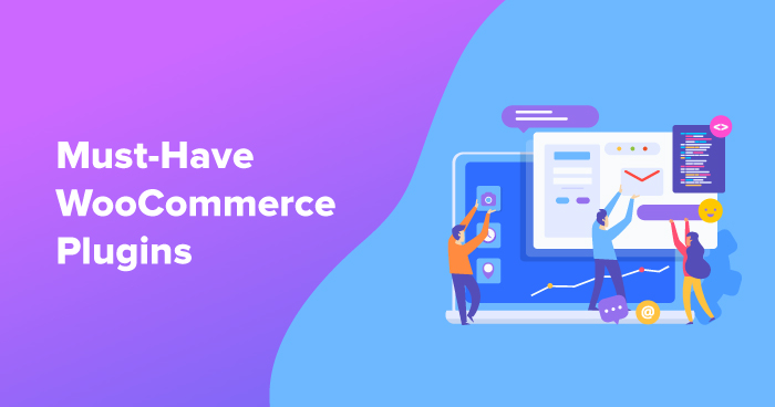 Top 10 Free WooCommerce Plugins For WordPress That You Need To Have