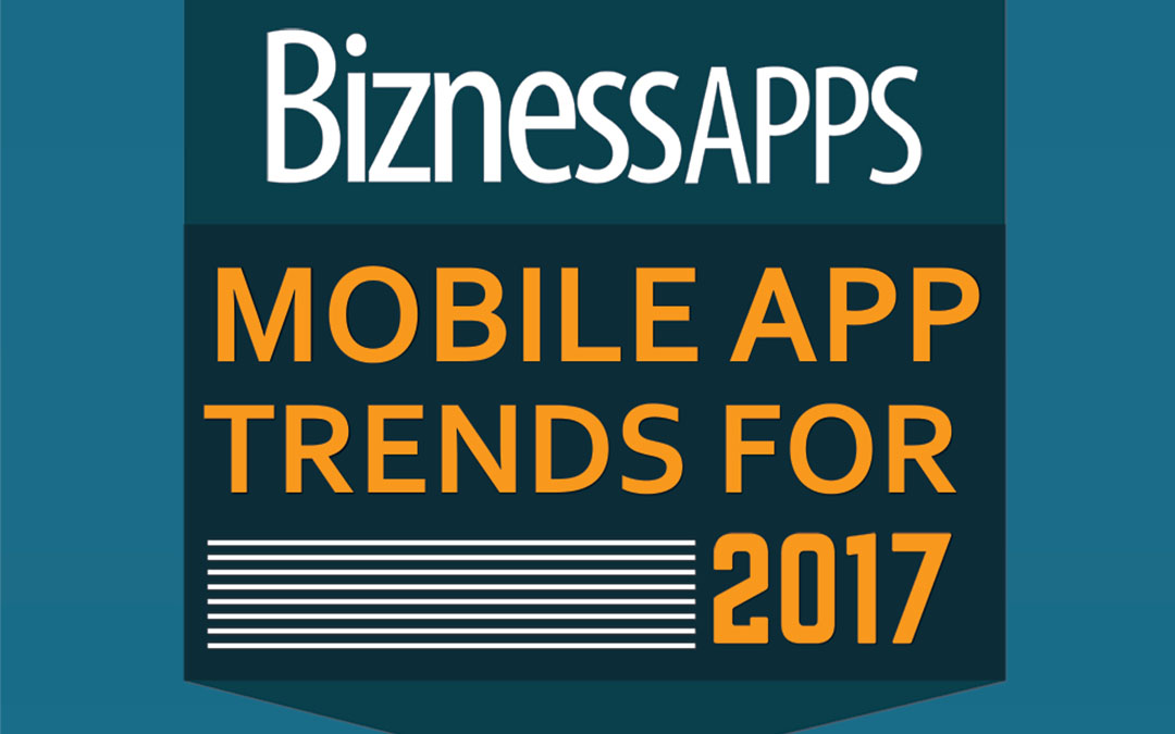 Mobile App Trends Emerging In 2017