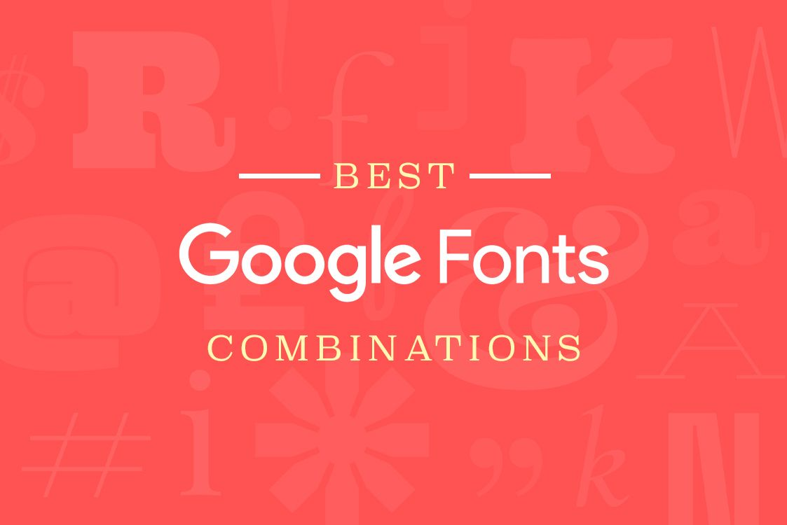 Best Google Fonts Combination For Your Next Website Or Mobile App